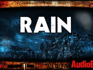 Rain. Science Fiction short story Audiobook by Kathy Steinemann