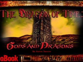 Dragon of Time by Aaron Dennis. Narrated by Tall Tale TV