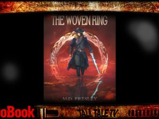 The Woven Ring, by M.D. Presley. Narrated by Tall Tale TV