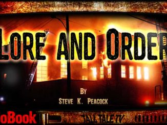 Lore and Order, by Steve K. Peacock. Narrated by Tall Tale TV