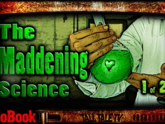 The Maddening Science, by J.M. Frey. Narrated by Tall Tale TV