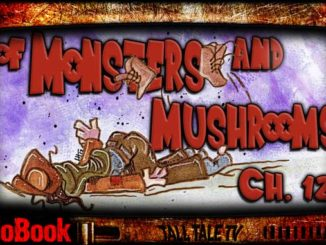 of Monsters and Mushrooms, Ch. 12 by Lesley Herron. Narrated by Tall Tale TV