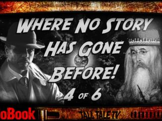 Where No Story has Gone Before, Ch. 4 by Robert Lee Beers